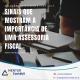 Sinais que mostram a importância de uma assessoria fiscal 5